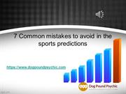 7 Common mistakes games predictions