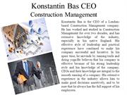 Konstantin Bas CEO - Construction Management