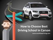 How to Choose Best Driving School in Carson