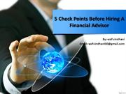 5 check points before hiring a financial advisor