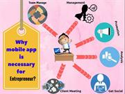 Why mobile app is necessary for Entrepreneur?