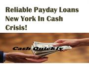 Payday Loans New York- Choosing Right Path to Instant Decision Money