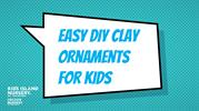 Easy diy clay ornaments for kids