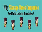 Why Storage Boxes Companies Need To Be Listed In Directories ?