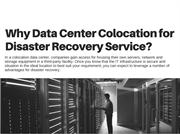 Why Data Center Colocation for Disaster Recovery Service - Web Werks