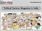 News Magazines Of Political Cartoon In India