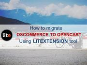 How to move osCommerce to OpenCart with LitExtension