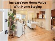 Increase Your Home Value With Home Staging