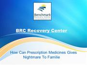 How Can Prescription Medicines Gives Nightmare To Families?