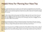 Helpful Hints For Planning Your Next Trip