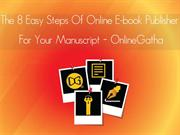The 8 easy Steps of online ebook publisher for your Manuscript