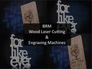 BRM Wood Laser Cutting Machine| Laser Machines UK
