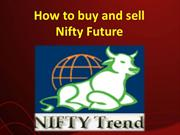 How to buy and sell Nifty Future