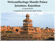 WelcomHeritage Mandir Palace - A Legend Hotel in Jaisalmer, Rajasthan