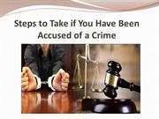 Steps to Take if You Have Been Accused of a Crime