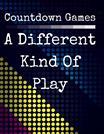 Countdown Games - A Different Kind Of Play