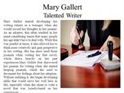 Mary Gallert - Talented Writer