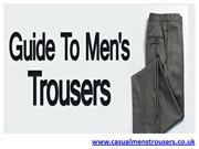 Online Guide To Get Best Selection On Men Casual Trousers
