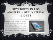 Best Skylights in Los Angeles - Lightenup Skylight