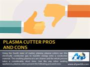 Plasma Cutter Pros and Cons