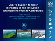 UNEP's Support to Green Technologies and Innovation – Examples Relevan