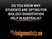 Do You Know Why Students are opting for Biology Dissertation Help?