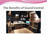 The Benefits of Sound Control