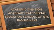 Staff Special Education Schools of NYC Should Have