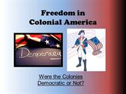 Freedom in Colonial America