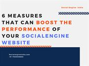 6 Measures That Can Boost The Performance of Your SocialEngine Website