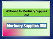 Purchase premium quality funeral home supplies at reliable cost