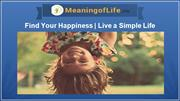 Find  Your Happiness | Live a Simple Life