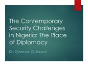 The Contemporary Security Challenges in Nigeria-The Place of Diplomacy