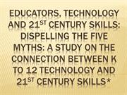 Educators, Technology, and 21st Century Skills