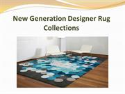 New Generation Designer Rug Collections