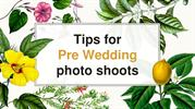 Tips for pre wedding photo shoots