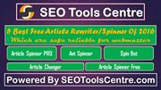 5 Most Awesome Article Spinners Of 2016 For webmaster (SEOToolsCentre)