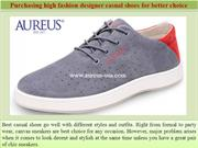 Purchasing high fashion designer casual shoes for better choice