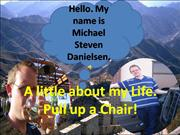 Mike's Life PPT