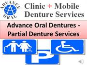 Advance Oral Dentures - Partial Denture Services