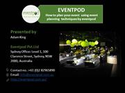 The need to offer corporate event planning services for your corporate