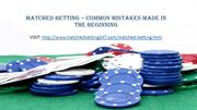 Matched Betting – Common Mistakes Made In The