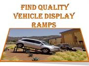 Find quality Vehicle display ramps