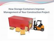 How Storage Containers Improve Management of Your Construction Project