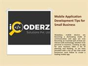 Mobile Application Development Tips for Small Business