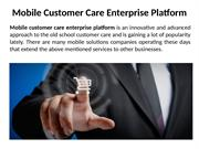 Mobile_Customer_Care_Enterprise_Platform