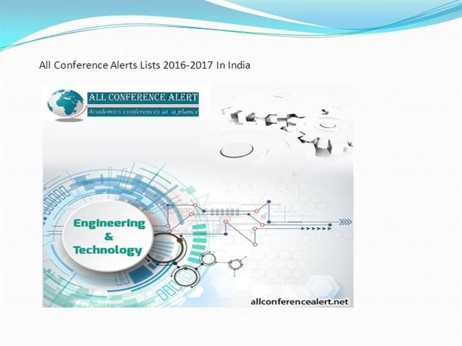 Conference Alerts 2016-2017 in India  authorSTREAM