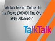 Talk Talk Telecom Ordered to Pay Record Fine | CR Risk Advisory
