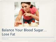 How To Lose Stomach Fat - Balance Your Sugars