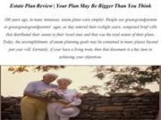 Estate Plan Review Your Plan May Be Bigger Than You Think